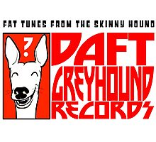 Daft Greyhound Records (posters, duvets, etc) Photographic Print