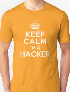 Keep Calm I'm a Hacker T-Shirt