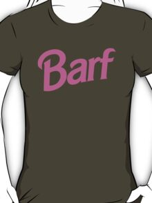 #BARF, Inspired by Barbie logo T-Shirt