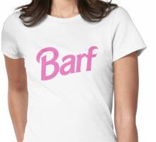 #BARF, Inspired by Barbie logo Womens Fitted T-Shirt