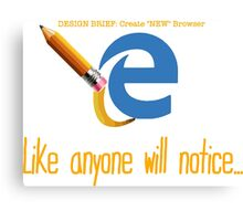 Microsoft Edge Browser Funny Canvas Print