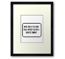 Quote - Sarcasm Framed Print