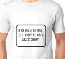 Quote - Sarcasm Unisex T-Shirt