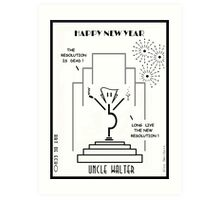 Uncle Walter - Happy New Year! Art Print