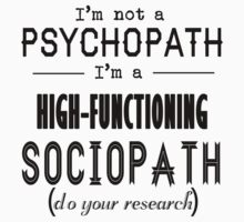 High-Functioning Sociopath Kids Tee