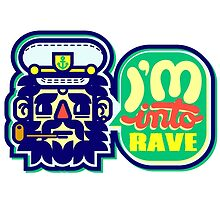 I'm Into Rave by chobopop