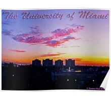 The University Of Miami At Sunset Poster