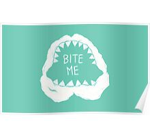 Bite Me Poster
