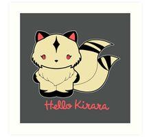 Hello Kirara Art Print