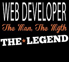 WEB DEVELOPER THE MAN,THE MYTH THE LEGEND by fancytees
