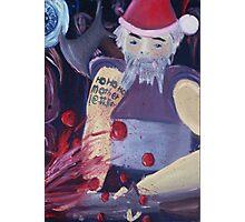 ho ho ho mother !@#$ Photographic Print