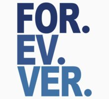 Forever. For-ev-ver. Sandlot Design by Weston Miller
