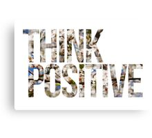 Think positive! II Canvas Print