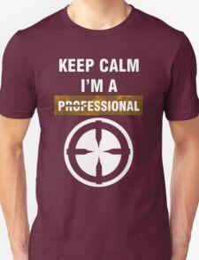 Keep Calm - I'm A Professional T-Shirt