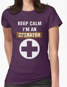 Keep Calm - I'm An Operator Womens Fitted T-Shirt