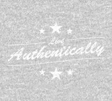 Live Authentically - Black  T-Shirt