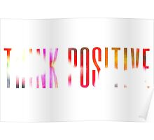 Think positive! Poster