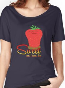 Strawberry - Sweet as I can be Women's Relaxed Fit T-Shirt