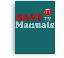 Save The Manuals Canvas Print