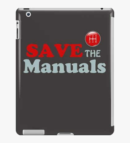 Save The Manuals iPad Case/Skin