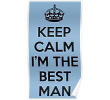 Kelp Calm Best Man Poster