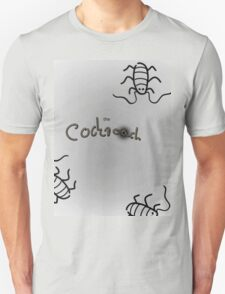 the Cockroach Unisex T-Shirt