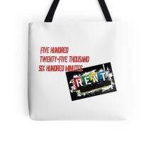 Rent the Musical Seasons Of Love Tote Bag