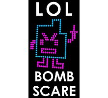 LOL, Bomb Scare Photographic Print