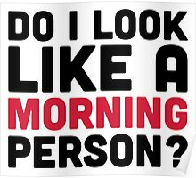 A Morning Person  Poster
