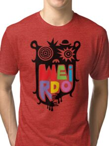 Big Weirdo - multi Tri-blend T-Shirt