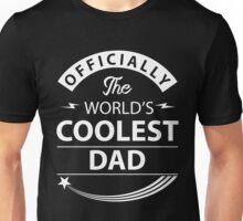 The World's Coolest Dad Unisex T-Shirt