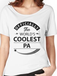 The World's Coolest Pa Women's Relaxed Fit T-Shirt