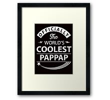 The World's Coolest Pappap Framed Print