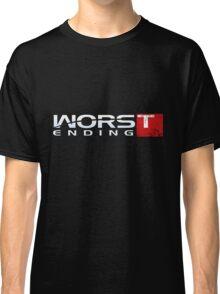 Worst Ending Classic T-Shirt