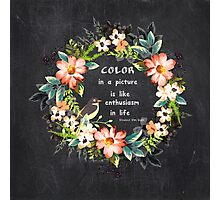 Color in a Picture Quote Photographic Print