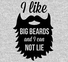 I Like Big Beards Funny Quote Unisex T-Shirt