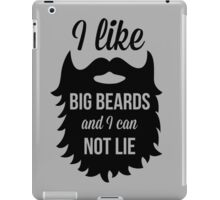 I Like Big Beards Funny Quote iPad Case/Skin