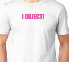 Legally Blonde - I Object! Unisex T-Shirt