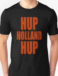 Hup Holland Hup Unisex T-Shirt