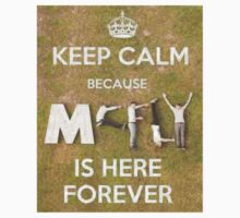 Keep Calm...McFly's here Forever Kids Clothes