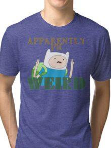 I'm Weird... Tri-blend T-Shirt