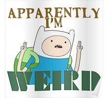 I'm Weird... Poster