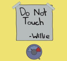 Do Not Touch - Willie  Kids Clothes