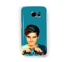 Joe SUgg Samsung Galaxy Case/Skin