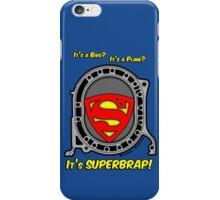 It's SuperBrap! iPhone Case/Skin