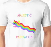 The Majestic Rainbacon: Baconbow of the Heavens Unisex T-Shirt