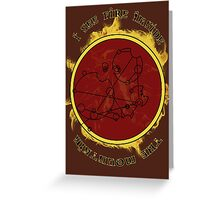 """I see fire inside the mountain"" in Gallifreyan Greeting Card"