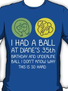 Diane's Ball White T-Shirt