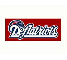 DEFLATRIOTS - DEFLATEGATE - New England Patriots  Art Print