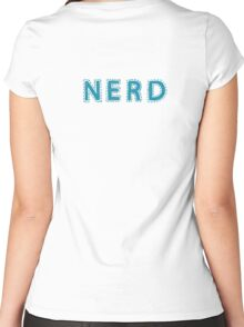 Nerd (aka: The Best People On Earth)  Women's Fitted Scoop T-Shirt